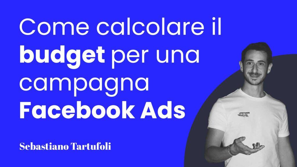 Come-calcolare-il-budget-per-una-campagna-Facebook-Ads